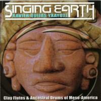 Purchase Xavier Quijas Yxayotl - Singing Earth
