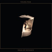 Purchase Young Man - Ideas Of Distance