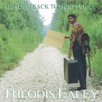 Purchase Theodis Ealey - Headed Back To Hurtsville