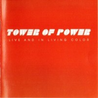 Purchase Tower Of Power - Live And In Living Color (Reissued 1989)