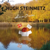 Purchase Hugh Steinmetz Octet - Live In Paradise