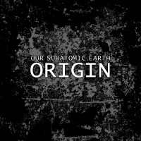 Purchase Our Subatomic Earth - Origin (EP)