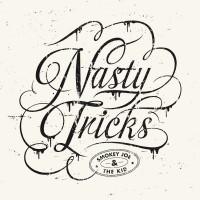 Purchase Smokey Joe & The Kid - Nasty Tricks