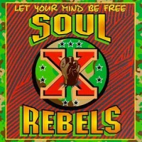 Purchase Soul Rebels - Let Your Mind Be Free