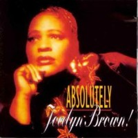 Purchase Jocelyn Brown - Absolutely Jocelyn Brown! (Feat. Oliver Cheatham)