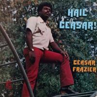 Purchase Caesar Frazier - Hail Caesar! (Vinyl)
