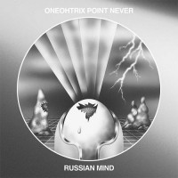 Purchase Oneohtrix Point Never - Russian Mind