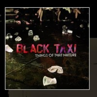 Purchase Black Taxi - Things Of That Nature