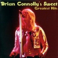 Purchase Brian Connoly's Sweet - Greatest Hits