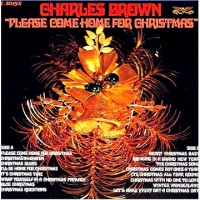 Purchase Charles Brown - Please Come Home For Christmas (With Bill Doggett)