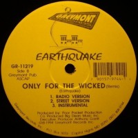 Purchase Earthquake - Only For The Wicked (VLS)