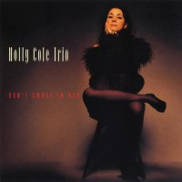 Purchase Holly Cole Trio - Don't Smoke In Bed