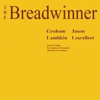 Purchase Jason Lescalleet - The Breadwinner (With Graham Lambkin)