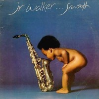 Purchase Junior Walker & The All Stars - Smooth (Vinyl)