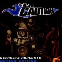 Purchase La Caution - Asphalte Hurlante Ultime Edition