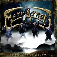 Purchase Mayhayron - Still Want It Heavy