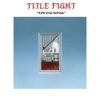 Purchase Title Fight - Spring Songs (EP)