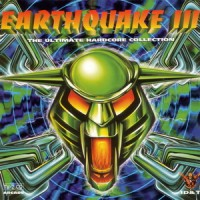 Purchase VA - Earthquake 3 - The Ultimate Hardcore Collection CD1