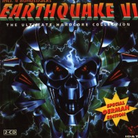 Purchase VA - Earthquake 6 - The Ultimate Hardcore Collection CD1