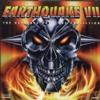 Purchase VA - Earthquake 7 - The Ultimate Hardcore Collection CD1