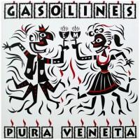 Purchase The Gasolines - Pura Veneta
