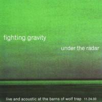 Purchase Fighting Gravity - Under The Radar