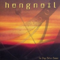 Purchase Hangnail - Ten Days Before Summer