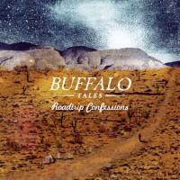 Purchase Buffalo Tales - Roadtrip Confessions