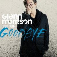 Purchase Glenn Morrison - Goodbye (CDS)