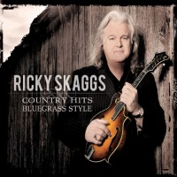 Purchase Ricky Skaggs - Country Hits Bluegrass Style