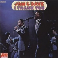 Purchase Sam & Dave - I Thank You (Vinyl)