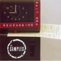 Purchase The Samples - Rehearsing For Life