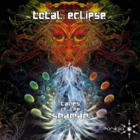 Purchase Total Eclipse - Tales Of The Shaman