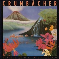 Purchase Crumbacher - Tame The Volcano