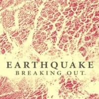 Purchase Earthquake - Breaking Out