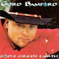 Purchase Gord Bamford - God's Green Earth