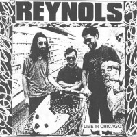Purchase Reynols - Live In Chicago