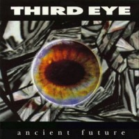 Purchase Third Eye - Ancient Future
