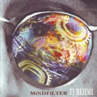 Purchase TJ Rehmi - Mindfilter