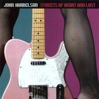 Purchase John Harrelson - Streets Of Heart & Lust