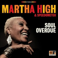 Purchase Martha High & Speedometer - Soul Overdue