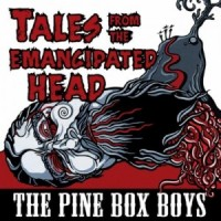 Purchase The Pine Box Boys - Tales From The Emancipated Head