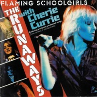 Purchase The Runaways - Flamming Schoolgirls (Vinyl)