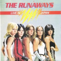 Purchase The Runaways - Live In Japan (Vinyl)