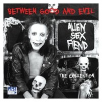 Purchase Alien Sex Fiend - Between Good And Evil
