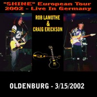 Purchase Craig Erickson & Rob Lamothe - Live In Oldenburg CD1