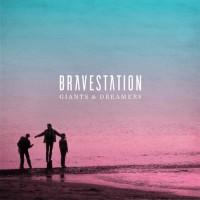 Purchase Bravestation - Giants & Dreamers