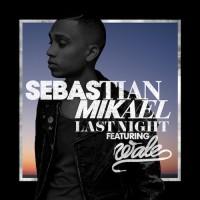 Purchase Sebastian Mikael - Last Night (CDS)