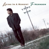 Purchase Ty Herndon - Living In A Moment