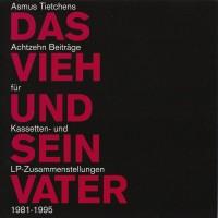 Purchase Asmus Tietchens - Das Vieh Und Sein Vater